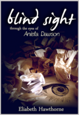 Excerpt: Blind Sight (Aniela)